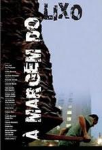 Poster do filme À Margem do Lixo