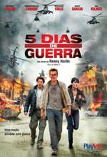 Poster do filme 5 Dias de Guerra
