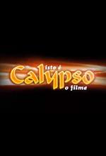 Isto é Calypso - O Filme