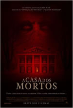 Poster do filme A Casa dos Mortos