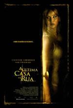 Poster do filme A Última Casa da Rua