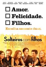 Poster do filme Solteiros com Filhos