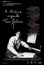 Poster do filme A Música Segundo Tom Jobim