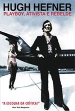 Poster do filme Hugh Hefner: Playboy, Ativista e Rebelde