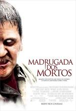 Poster do filme Madrugada dos Mortos