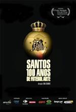 Poster do filme Santos, 100 Anos de Futebol Arte