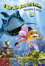 Poster do filme O Mar Não Está Prá Peixe 2: Tubarões à Vista!