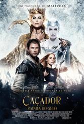 Poster do filme O Caçador e a Rainha do Gelo