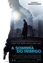 Poster do filme A Sombra do Inimigo
