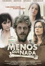 Poster do filme Menos Que Nada