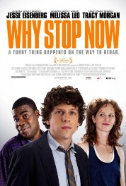 Poster do filme Why Stop Now