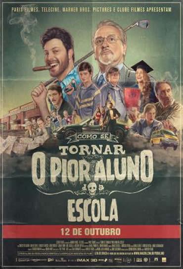 Poster do filme Como se Tornar o Pior Aluno da Escola
