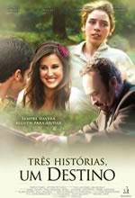 Poster do filme Três Histórias, Um Destino