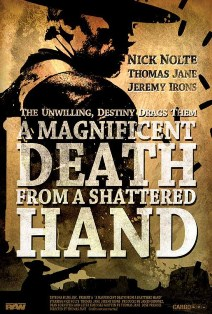 Poster do filme A Magnificent Death from a Shattered Hand