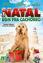 Poster do filme Um Natal Bom pra Cachorro