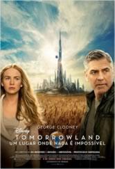 Poster do filme Tomorrowland - Um Lugar Onde Nada é Impossível