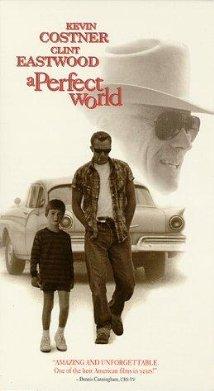 Poster do filme Um Mundo Perfeito