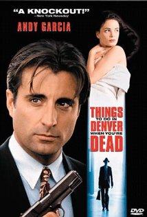 Poster do filme Coisas Para se Fazer em Denver Quando Você Está Morto