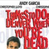 Imagem 5 do filme Coisas Para se Fazer em Denver Quando Você Está Morto