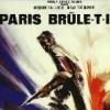 Imagem 4 do filme Paris Está em Chamas?