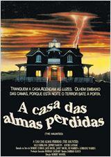 Poster do filme A Casa das Almas Perdidas