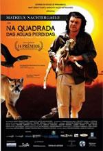 Poster do filme Na Quadrada das Águas Perdidas