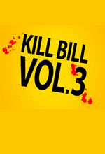 Poster do filme Kill Bill - Volume 3