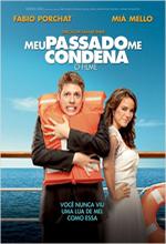 Poster do filme Meu Passado Me Condena - O Filme