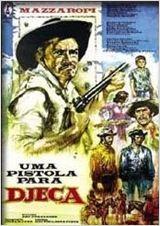 Poster do filme Uma Pistola para Djeca