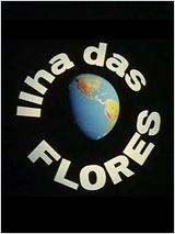 Poster do filme Ilha das Flores