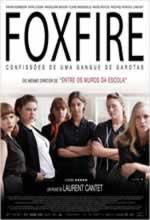 Foxfire: Confissões de uma Gangue de Garotas