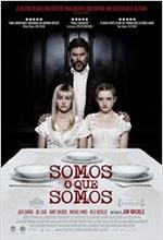 Poster do filme Somos o Que Somos