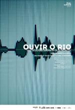 Poster do filme Ouvir o Rio: Uma Escultura Sonora de Cildo Meireles
