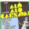 Imagem 1 do filme Alô Alô Carnaval