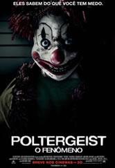 Poster do filme Poltergeist - O Fenômeno