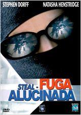 Steal - Fuga Alucinada