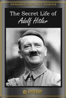 Poster do filme A Vida Secreta de Adolf Hitler