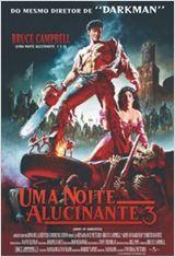 Poster do filme Uma Noite Alucinante 3