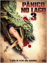 Poster do filme Pânico no Lago 3