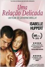 Poster do filme Uma Relação Delicada