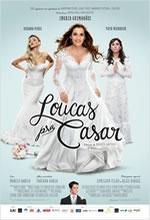 Poster do filme Loucas pra Casar