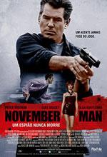Poster do filme November Man: Um Espião Nunca Morre