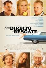 Poster do filme Sem Direito a Resgate