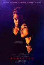 Poster do filme Addicted