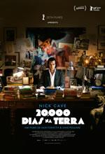 Nick Cave - 20.000 Dias na Terra