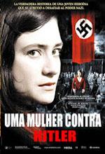 Poster do filme Uma Mulher Contra Hitler