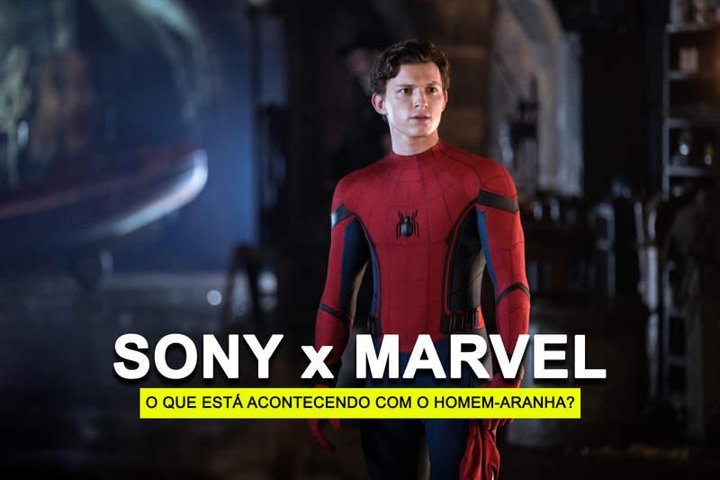Marvel x Sony: o que está acontecendo com o Homem-Aranha?