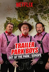 Poster do filme Trailer Park Boys: Out of the Park