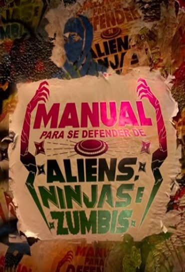 Poster do filme Manual para se Defender de Aliens, Ninjas e Zumbis