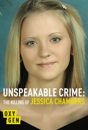 Poster do filme Unspeakable Crime: The Killing of Jessica Chambers